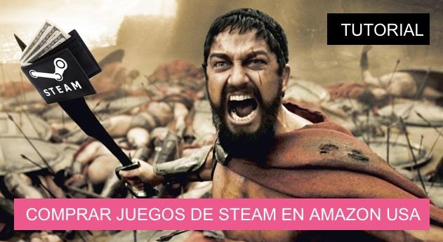 Tutorial comprar juegos Steam en Amazon USA