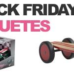 ofertas en juguetes del Black Friday