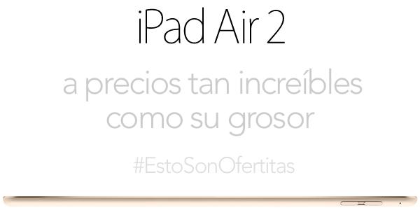 comprar iPad Air 2 al mejor precio