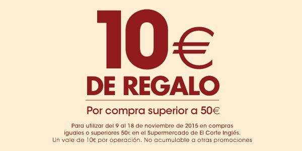10 euros regalo Supermercado El Corte Inglés
