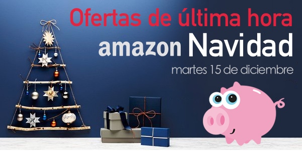 Ofertas de última hora Navidad 2015 en Amazon