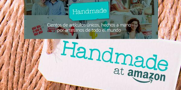 Nueva sección Amazon Handmade para comprar productos artesanos hechos a mano