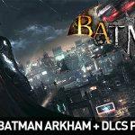 Colección Batman Arkham Premium para Steam