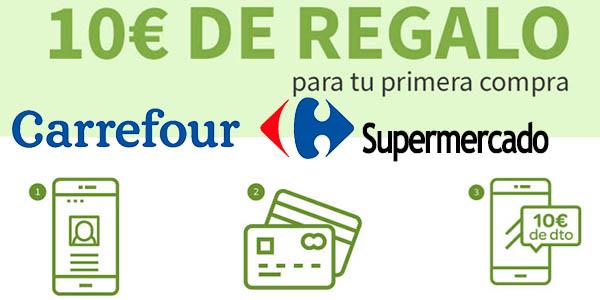 cupón descuento primera compra Supermercado Carrefour abril 2017