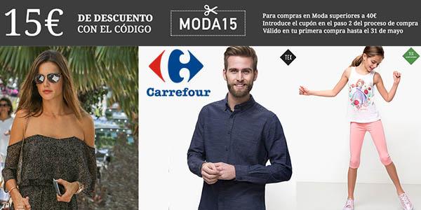 Carrefour cupón descuento MODA15 mayo 2017