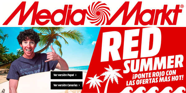 Media Markt Red Summer ofertas agosto 2017