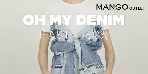 Mango Outlet Oh my denim ropa vaquera rebajada