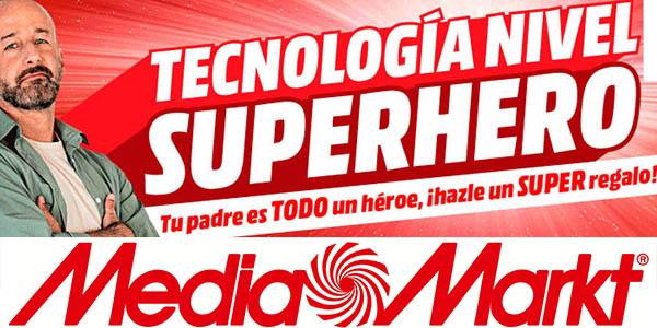 Media Markt catálogo Nivel Superhero regalos para el Día del Padre 2018