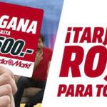 Tarjeta Roja en Media Markt, gana hasta 500€ de devolución en tus compras