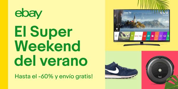 Super Weekend eBay ofertas verano