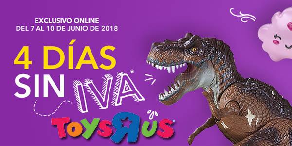 ToysRus días sin IVA junio 2018