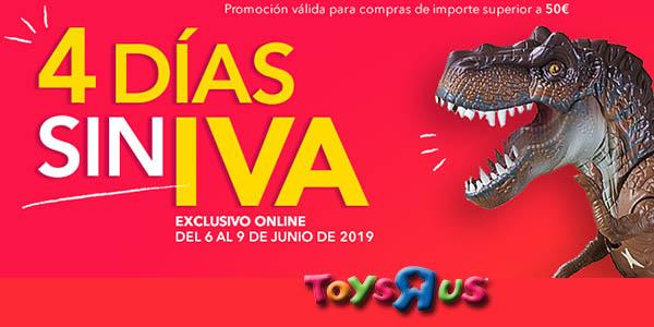 ToysRus días sin IVA junio 2019
