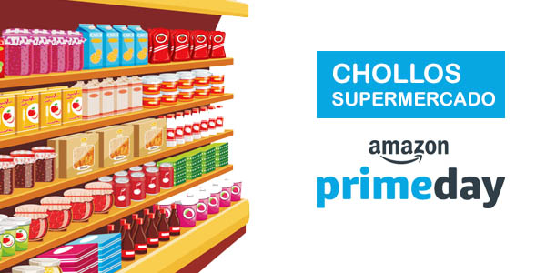 Chollos Supermercado Amazon Prime Day