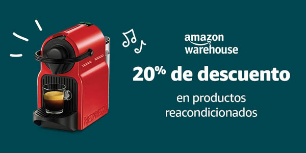 Descuento Reacondicionados Amazon
