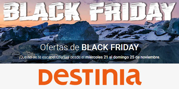 Destinia Black Friday 2018