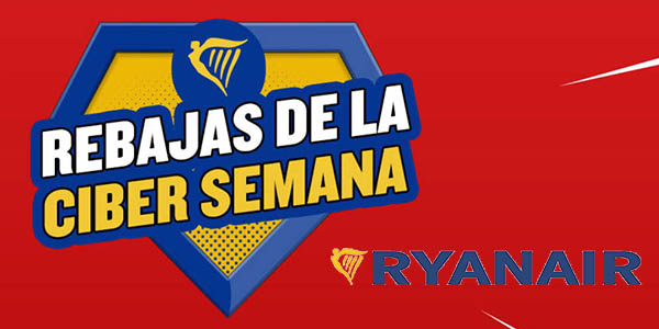 Ryanair Black Friday Ciber semana 2018