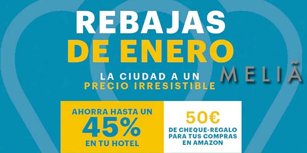 Melià hoteles rebajas enero 2020