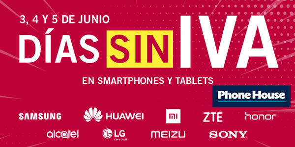 The Phone House Día sin IVA junio 2019