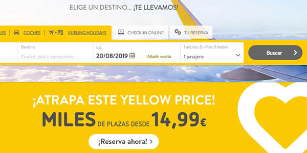 Vueling Yellow Prices 20 agosto 2019